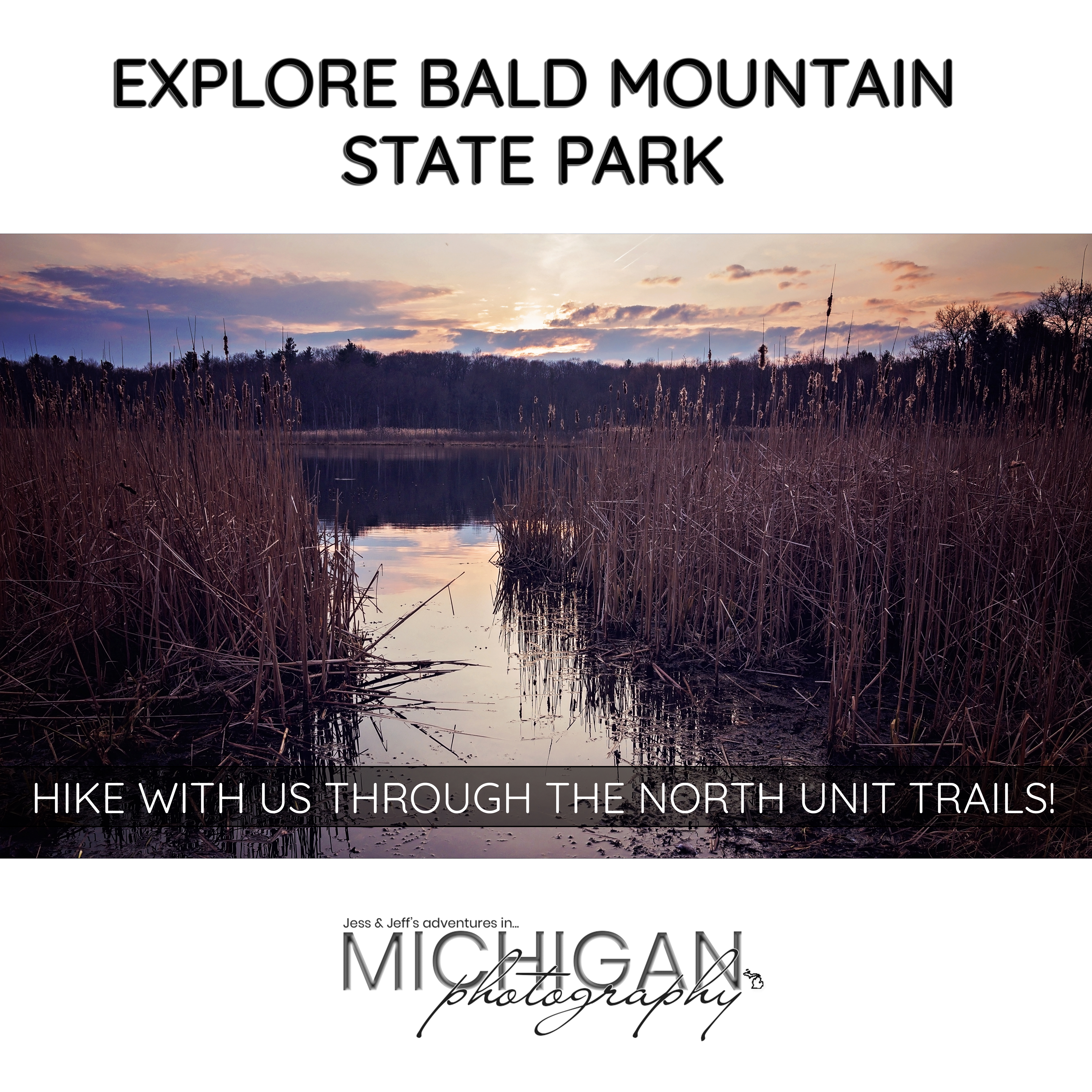 Explore Bald Mountain State Recreation Area with Jess & Jeff of Michigan Photography