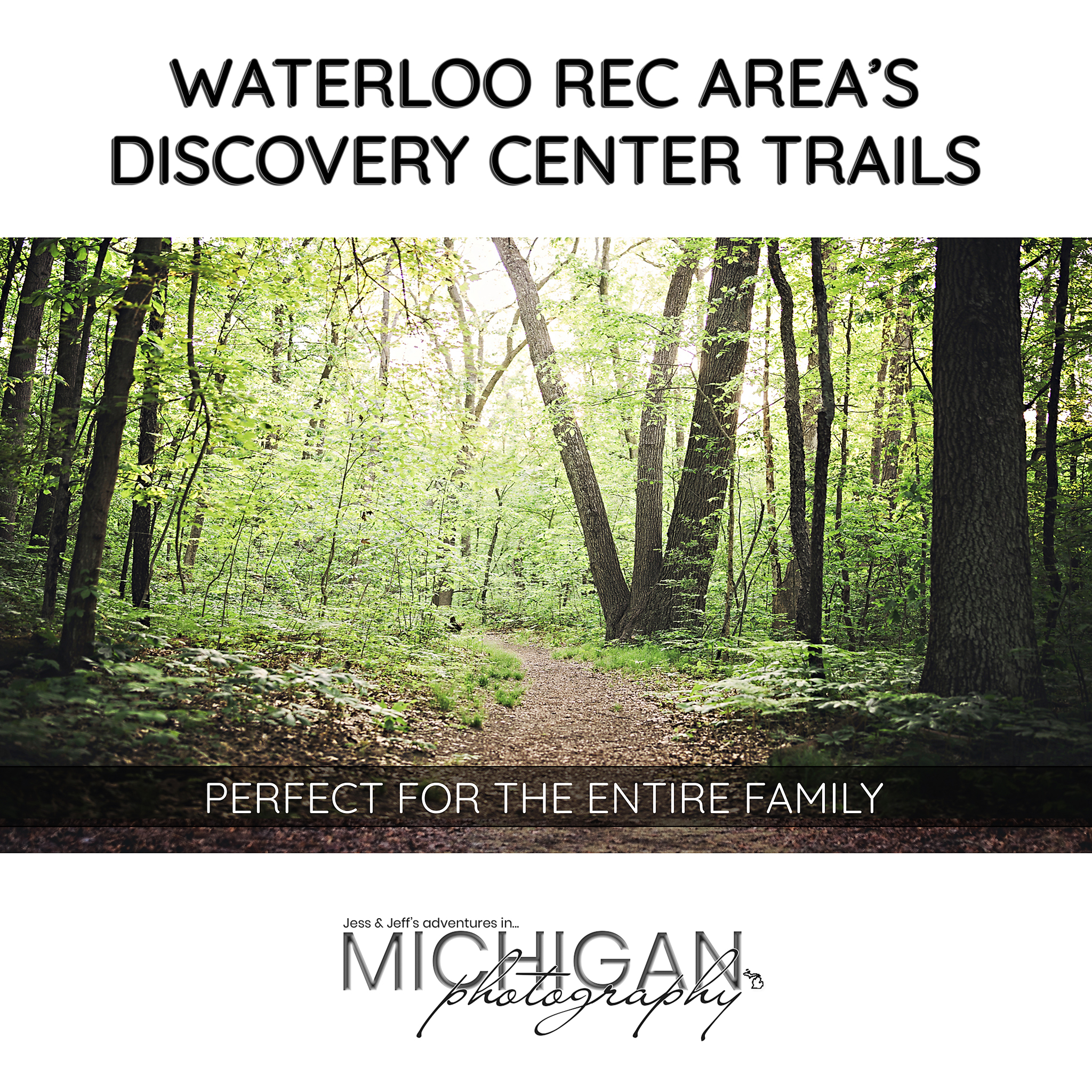 Waterloo Rec Area Discovery Center Trail System Blog Post